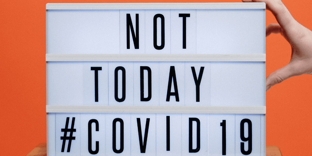 Not Today Covid - How to Source (and Retain) Clients Amid COVID-19